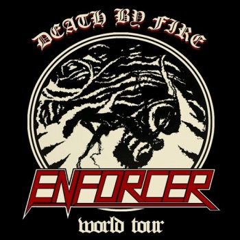 ENFORCER - Death By Fire World Tour Sticker / Aufkleber Set