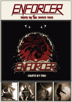 ENFORCER - Death By Fire World Tour Poster